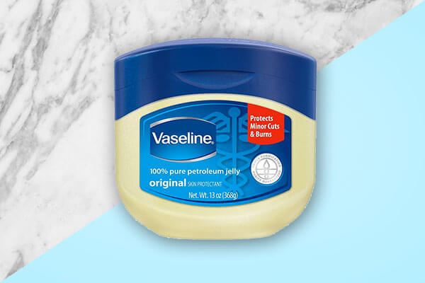 How to use vaseline petroleum jelly in 10 ways